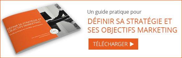 Télécharger un guide pratique pour définir sa stratégie et ses objectifs marketing